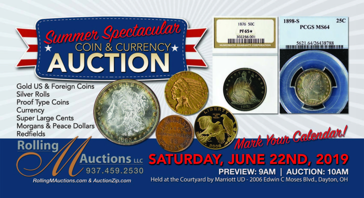 Summer Spectacular Coin & Currency Auction - Dayton, Ohio