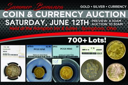 Summer Bonanza - Coin & Currency Auction